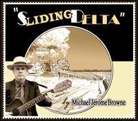Sliding Delta - Michael Jerome Browne