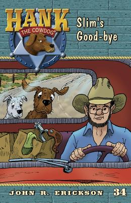 Slim's Good-Bye - Erickson, John R