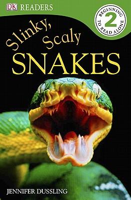Slinky, Scaly Snakes! - Dussling, Jennifer