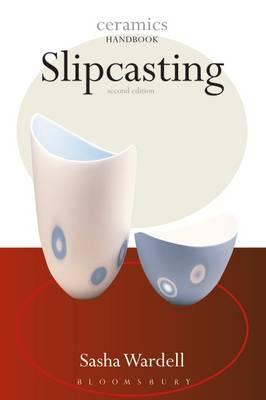 Slipcasting - Wardell, Sasha