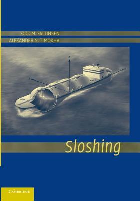 Sloshing - Faltinsen, Odd M., and Timokha, Alexander N.