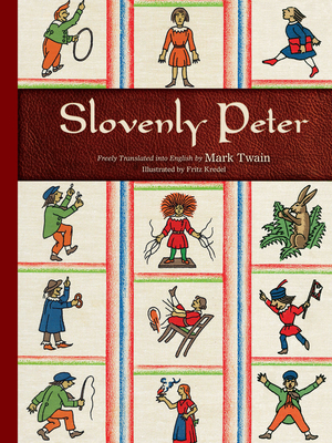 Slovenly Peter - Twain, Mark (Translated by)