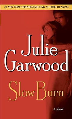 Slow Burn - Garwood, Julie