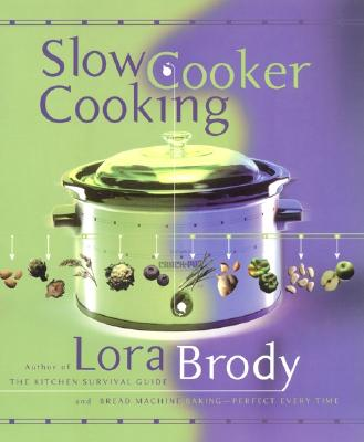 Slow Cooker Cooking - Brody, Lora
