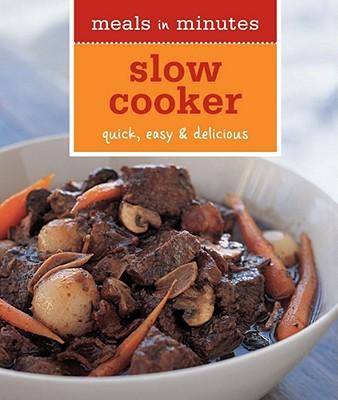 Slow Cooker: Quick, Easy & Delicious - Kolpas, Norman