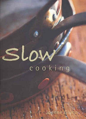 Slow Cooking - Glynn, Joanne