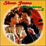 Slow Jams Christmas, Vol. 2