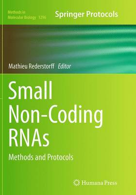 Small Non-Coding Rnas: Methods and Protocols - Rederstorff, Mathieu (Editor)