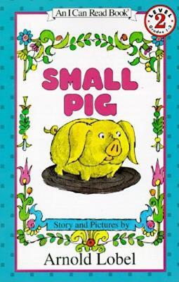 Small Pig - Lobel, Arnold