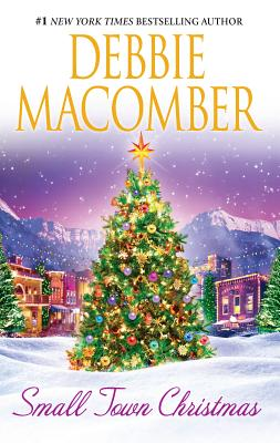 Small Town Christmas: An Anthology - Macomber, Debbie