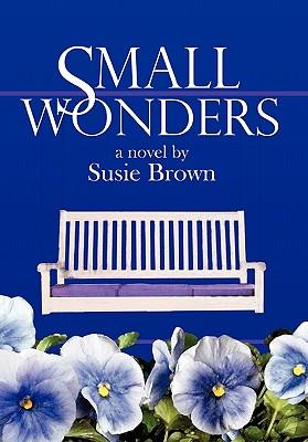 Small Wonders - Brown, Susie