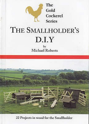 Smallholders D-I-Y - Roberts, Michael, and Roadnight, Sara (Volume editor)