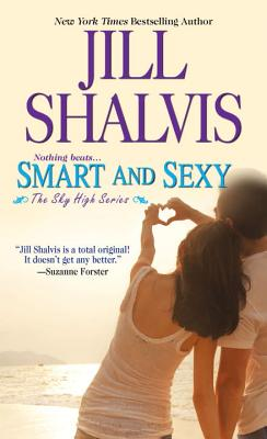 Smart and Sexy - Shalvis, Jill