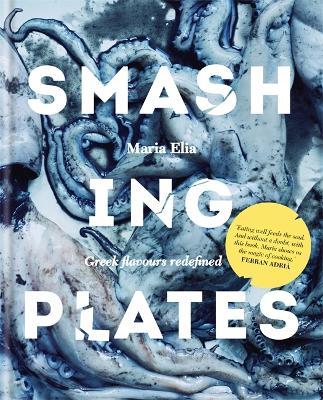 Smashing Plates - Elia, Maria