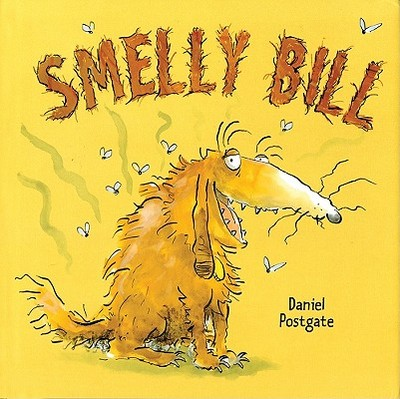Smelly Bill - Postgate, Daniel