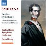 Smetana: Festive Symphony;  The Bartered Bride Overture and Dances