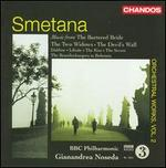 Smetana: Music from the Bartered Bride; The Two Widows; The Devil's Wall