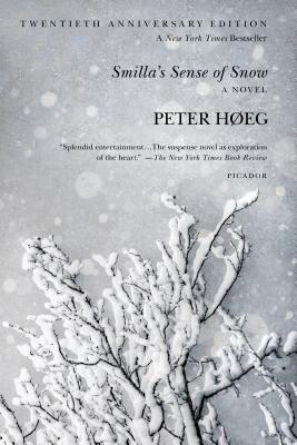 Smilla's Sense of Snow - Hoeg, Peter, and Nunnally, Tiina (Translated by)