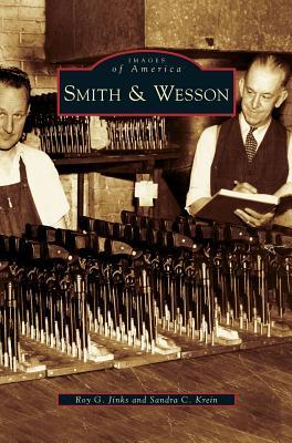 Smith & Wesson - Jinks, Roy G, and Krein, Sandra C
