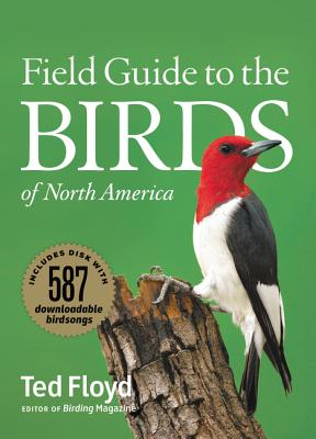 Smithsonian Field Guide to the Birds of North America - Floyd, Ted, and Hess, Paul (Editor), and Scott, George (Editor)