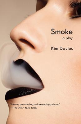 Smoke: A Play - Davies, Kim