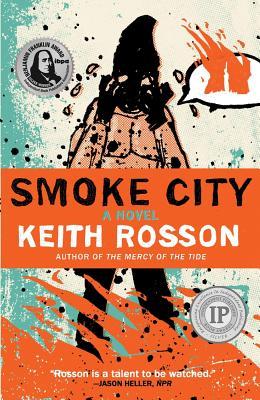 Smoke City - Rosson, Keith
