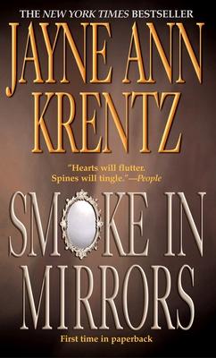 Smoke in Mirrors - Krentz, Jayne Ann