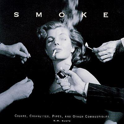 Smoke - Kuntz, Kathleen