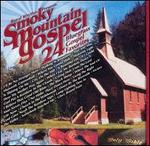 Smokey Mountain Gospel: 24 Bluegrass Gospel Favorites