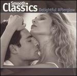 Smooth Classics: A Delightful Afterglow