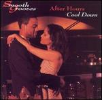 Smooth Grooves: After Hours Cool Down