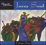 Smooth Grooves: Jazzy Soul, Vol. 2