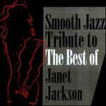 Smooth Jazz Tribute to the Best of Janet Jackson