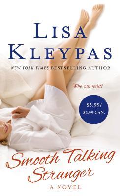 Smooth Talking Stranger - Kleypas, Lisa
