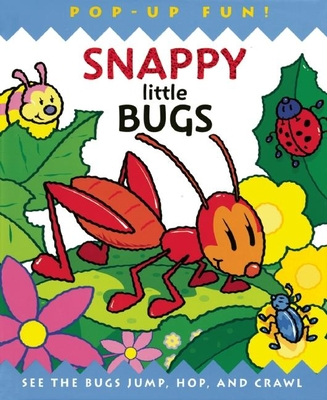 Snappy Little Bugs - Nielson, Claire, and Steer, Dugald