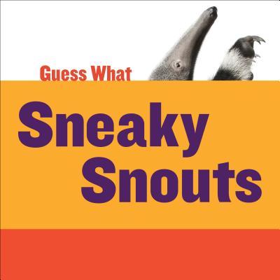 Sneaky Snouts: Giant Anteater - Calhoun, Kelly