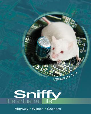 Sniffy the Virtual Rat Lite, Version 3.0 (with CD-ROM) - Wilson, Greg, and Alloway, Tom, and Graham, Jeff