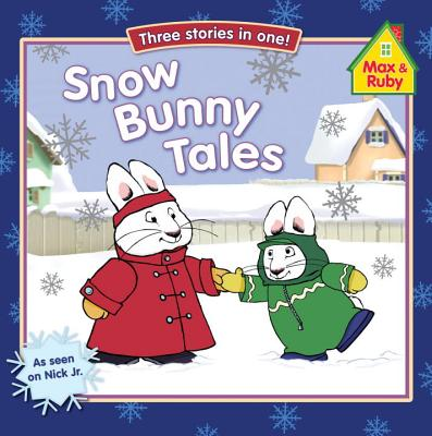 Snow Bunny Tales: Three Stories in One! - Grosset & Dunlap (Creator)