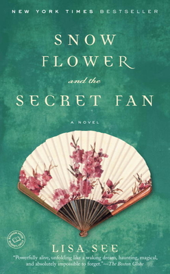 Snow Flower and the Secret Fan - See, Lisa