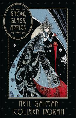 Snow, Glass, Apples - Gaiman, Neil