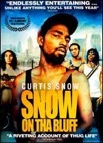Snow on Tha Bluff - Damon Russell