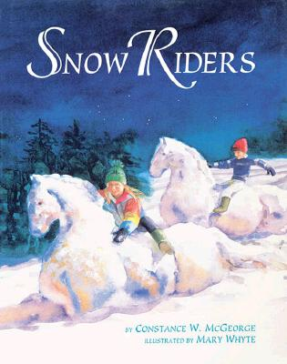 Snow Riders - McGeorge, Constance W (Text by)