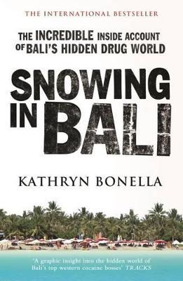 Snowing in Bali - Bonella, Kathryn