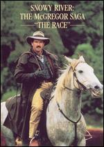 Snowy River: The McGregor Saga - The Race
