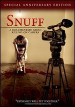 Snuff: A Documentary About Killing on Camera
