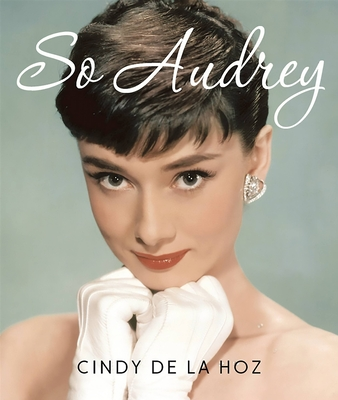 So Audrey (Miniature Edition) - De La Hoz, Cindy