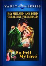 So Evil My Love - Lewis Allen