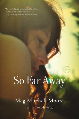 So Far Away - Moore, Meg Mitchell