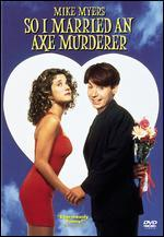 So I Married an Axe Murderer [WS]