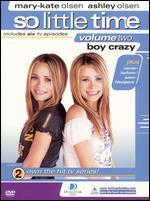 So Little Time, Vol. 2: Boy Crazy
